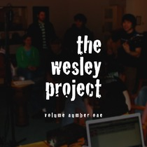 The Wesley Project, Vol. 1 by Carl Thomas Gladstone