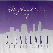 Reflections of Cleveland by Eric Noltkamper