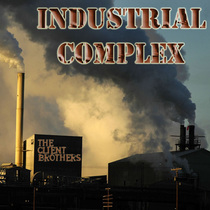 Industrial Complex by The Client Brothers