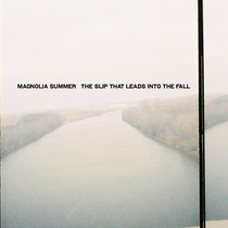 The Slip That Leads Into The Fall by Magnolia Summer