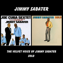 The Velvet Voice Of Jimmy Sabater / Solo by Jimmy Sabater
