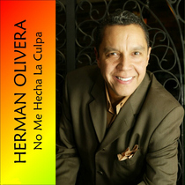 No Me Hecha La Culpa by Herman Olivera