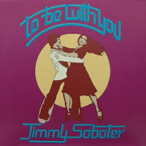 To Be With You by Jimmy Sabater
