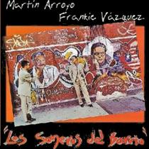 Los Soneros Del Barrio by Frankie Vazquez Y Martin Arroyo