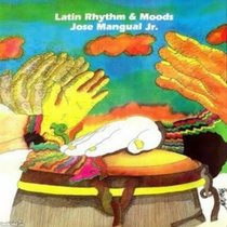 Latin Rhythm & Moods by Jose Mangual, Jr.