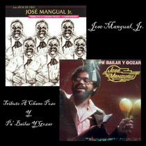Tribute To Chano Pozo / Pa' Bailar Y Gozar by Jose Mangual, Jr.