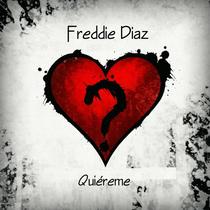 Quiéreme by Freddie Diaz