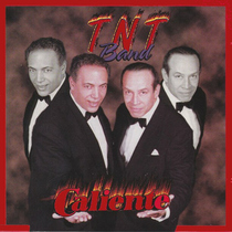 Caliente by TnT Band