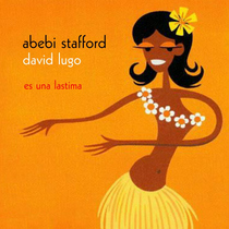 Es Una Lastima by David Lugo & Abebi Stafford