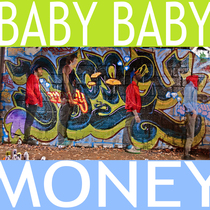 Money by Baby Baby