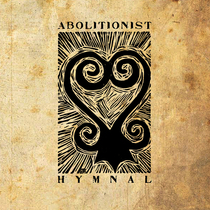 The Abolitionist Hymnal by Carl Thomas Gladstone