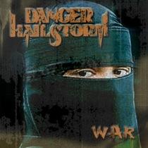 War by Danger Hailstorm
