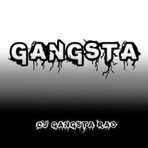 Gangsta by DJ Gangsta Rao