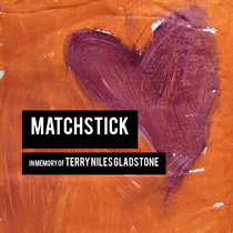 Matchstick by Carl Thomas Gladstone