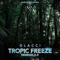 Tropic Freeze Remixes by Glacci