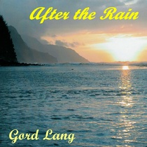 After the Rain by Gord Lang