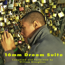 16mm Dream Suite by William Broughton
