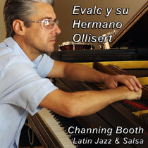 Evalc y Su Hermano Ollisert by Channing Booth