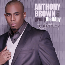 Testimony by Anthony Brown & group therAPy