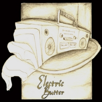 Electric Butter by Electric Butter