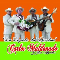 La Leyenda Del Acordeon by Carlos Maldonado y sus Aguilas