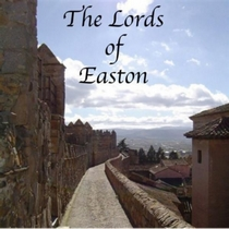 The Lords Of Easton by The Lords Of Easton