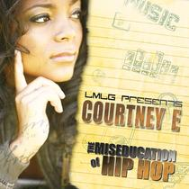 The MisEducation of Hip Hop by Courtney E.