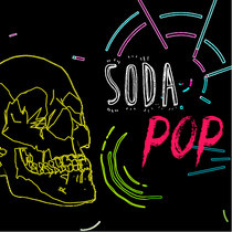 Soda Pop by Daniel Correa