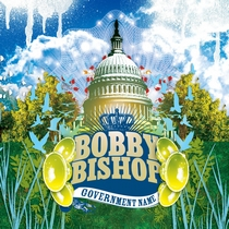 Government Name by Bobby Bishop