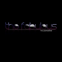 No Paradise by The Fabulous