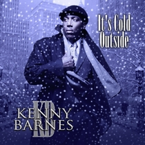 It's Cold Outside by Kenny Barnes