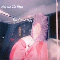 This Side Of Ugly by Reid and the Blaze