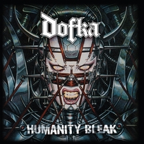 Humanity Bleak by Dofka