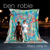 What's Going On by Ben Robie