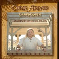 Chris Arpad - Cabana Sands Vol 1 by Chris Arpad