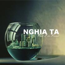 What I've Found by Nghia Ta