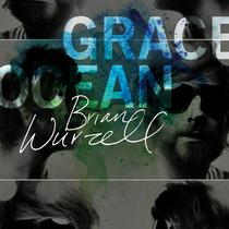 Grace Ocean by Brian Wurzell