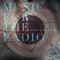 Music for the Radio by Dave and Jess Ray