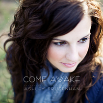 Come Awake by Ashley Brusenhan