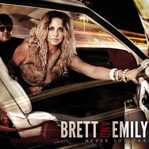 Never Too Far by Brett & Emily Mills