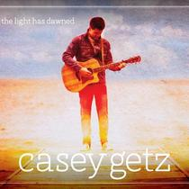 The Light Has Dawned by Casey Getz