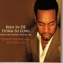 Been in de Storm so Long (Songs My Fathers Taught Me) by Kenneth Overton & Kevin Miller