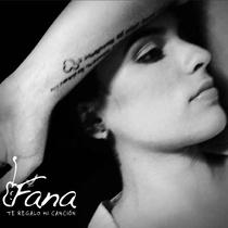 Te regalo mi canción by Fana