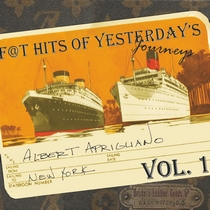 Fat Hits of Yesterday's Journeys by Albert Aprigliano