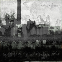 Maggots of The Industrialized Souls by Toxic Taboo