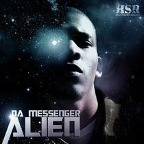 Alien by Da Messenger