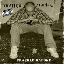 Trailer Made by Crackle Kapone