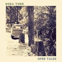Open Tales by Bora York