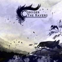 Consider The Ravens by Consider The Ravens