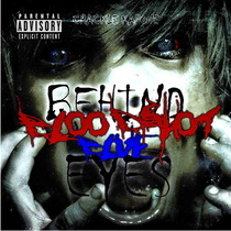 Behind Bloodshot Blue Eyes by Crackle Kapone